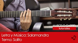 Solito - Salamandra (Tutorial Guitarra)