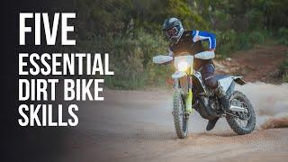 Five Essential Dirt Bike Skills and Tips