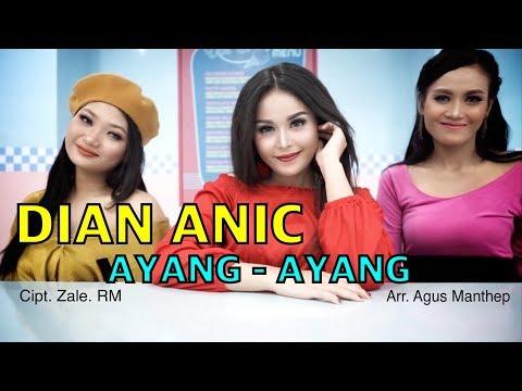 , title : 'AYANG AYANG - DIAN ANIC (VIDEO KLIP ORIGINAL)'