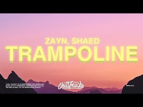 ZAYN, SHAED – Trampoline (Lyrics)
