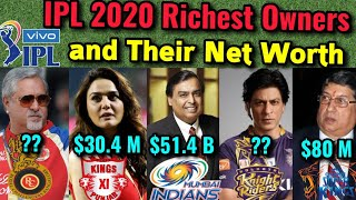 IPL 2020: Richest IPL Team Owners And Their Net Worth | IPL Richest Owners Name | IPL Owners