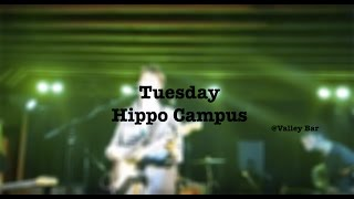 Hippo Campus- Tuesday (new song)- Valley Bar (PHX)