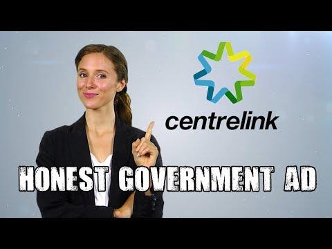 Honest Government Ad | Centrelink