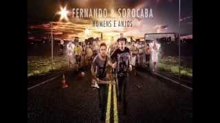 Fernando &  Sorocaba -  Deixa Falar (Homens e Anjos) NOVA 2013