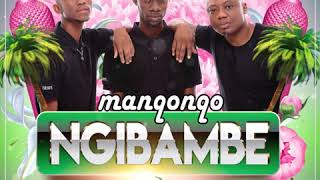 Manqonqo Ngibambe Feat Dj Tira Amp Airic Official Audio