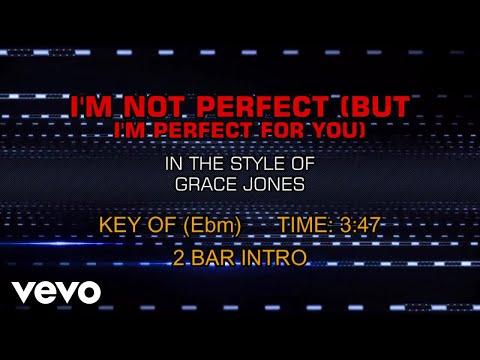 Grace Jones - I'm Not Perfect (But I'm Perfect For You) (Karaoke)