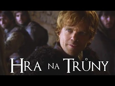 Hra na Trůny - epizoda 5. (Game of Thrones Parodie)
