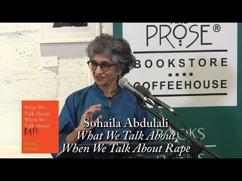 Sohaila Abdulali, What We Talk About When We Talk About Rape