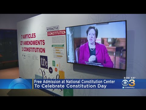 National Constitution Center Offering Free Admission To Celebrate Constitution Day