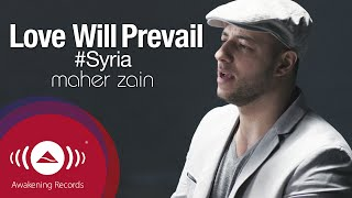 Maher Zain - Love Will Prevail | Official Music Video - YouTube