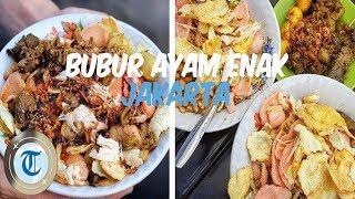 Rekomendasi 7 Menu Sarapan Bubur Ayam Enak di Jakarta
