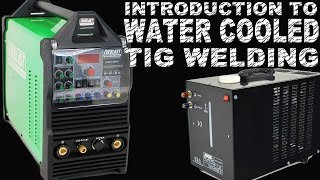 Introduction To Water Cooled TIG Welding With The Everlast 250EX | TIG Time