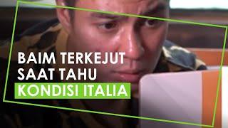 Baim Wong Khawatir Asmara Abigail Terjebak Lockdown di Italia, Ungkap Kondisi Italia lalu Terkejut