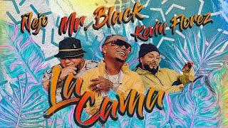La Cama   Mr Black El Presidente, Ñejo Y Kevin Florez (Video Oficial)