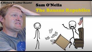 A History Teacher Reacts | The Banana Republics by Sam O'Nella Academy