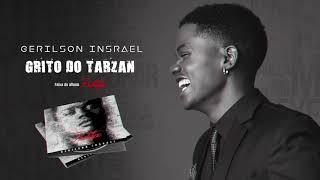 Gerilson Insrael   Grito Do Tarzan [Official Audio]