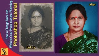 HOW TO BLACK  AND  WHITE  photo TO  COLOUR  Photoshop Tutorial[ss Designer]