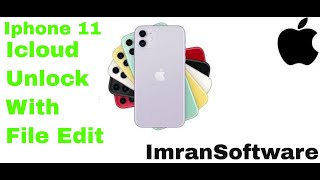 Iphone 11 Icloud Unlock With File Editing  Imransoftware