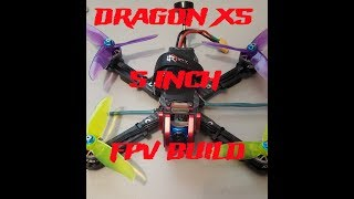 Dragon x5 fpv 5 inch drone build review. FPV racer, FPV freestyle