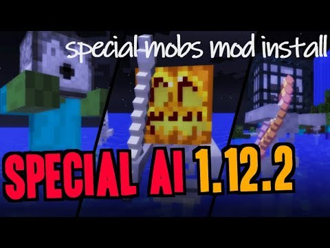 SPECIAL AI MOD 1.12.2 minecraft - how to download and install Special AI 1.12.2 (with forge)