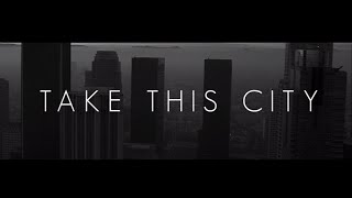 Everfound - Take This City (feat. Joel of for KING  COUNTRY) |
