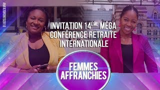 INVITATION 14ÈME MEGA CONFERENCE RETRAITE INTERNATIONALE