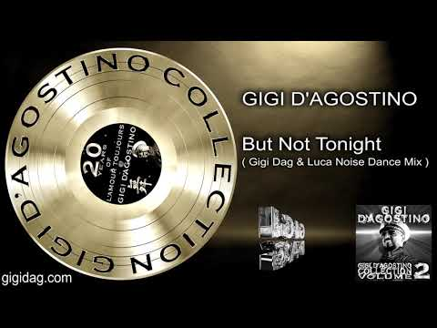 Gigi D'Agostino - But Not Tonight ( Gigi Dag & Luca Noise Dance Mix )