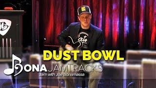 "Bona Jam Tracks - ""Dust Bowl"" Official Joe Bonamassa Guitar Backing Track in A Minor"