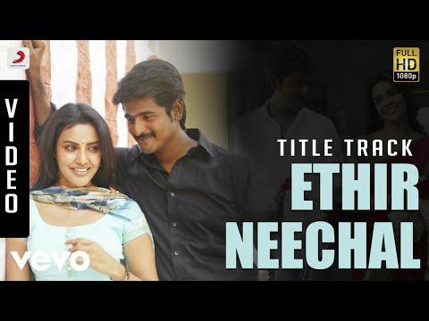 Ethir Neechal Title Track  Various