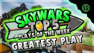 GREATEST PLAY OF ALL TIME? - Top 5 SKYWARS PLAYS of the Week!