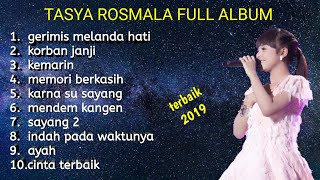 TASYA ROSMALA FULL ALBUM TERBARU | GERIMIS MELANDA HATI | TOP 10 TEEBAIK