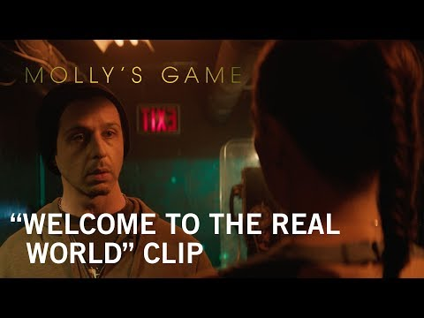 Molly's Game Molly's Game (Clip 'Welcome to the Real World')