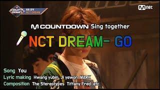 [MCD Sing Together] NCT DREAM - GO  Karaoke ver.