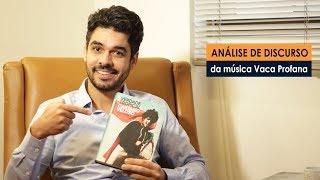 Análise De Discurso Da Música Vaca Profana De Caetano Veloso   Ronaldo Coelho   Conversa Psi 73