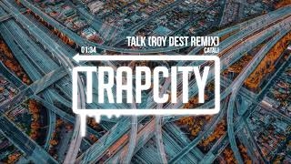 CATALI   Talk (Roy Dest Remix)