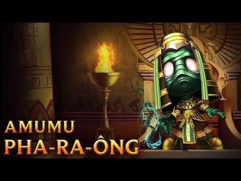 Amumu Pha-ra-ông - Pharaoh Amumu