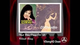 Nhạc trước 75-Tình Đầu Dang Dở (2)-Khánh Băng - Thanh Thúy - Âm chuẩn 1975