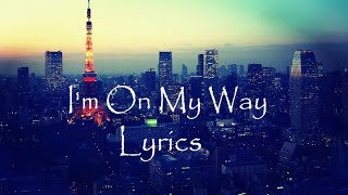 on my way lyrics | best english song whatsapp status | Digvijay Arts
