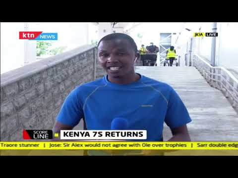 Kenya 7s team returns | SCORELINE