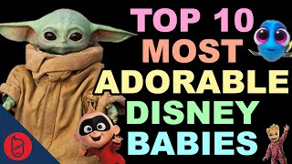 Top 10 Most ADORABLE Disney Babies