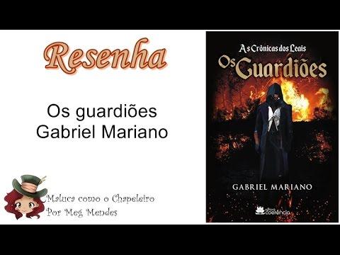 RESENHA | Os guardiões (As crônicas dos leais 1) - Gabriel Mariano