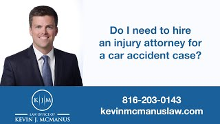 When do I need to hire a car accident attorney?