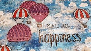 """Art journal """"Follow Your happiness"""", mix media dla każdego, tutorial"""
