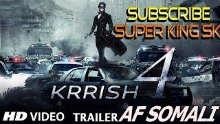 Krrish 4 trailer af somali 2017