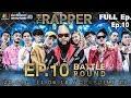 THE RAPPER (รายการเก่า) | EP.10 | 11 มิถุนายน 2561 Full EP