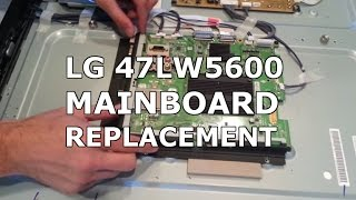 LG 47LW5600 Main Board Replacement