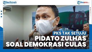 PKS Tak Setuju Pidato Ketua Umum PAN Zulkifli Hasan soal Demokrasi Culas