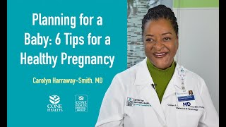 Planning for a Baby: 6 Tips for a Healthy Pregnancy