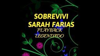 SOBREVIVI   SARAH FARIAS   PLAYBACK LEGENDADO
