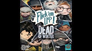 Flick'em Up : Dead of Winter Rules [FR]